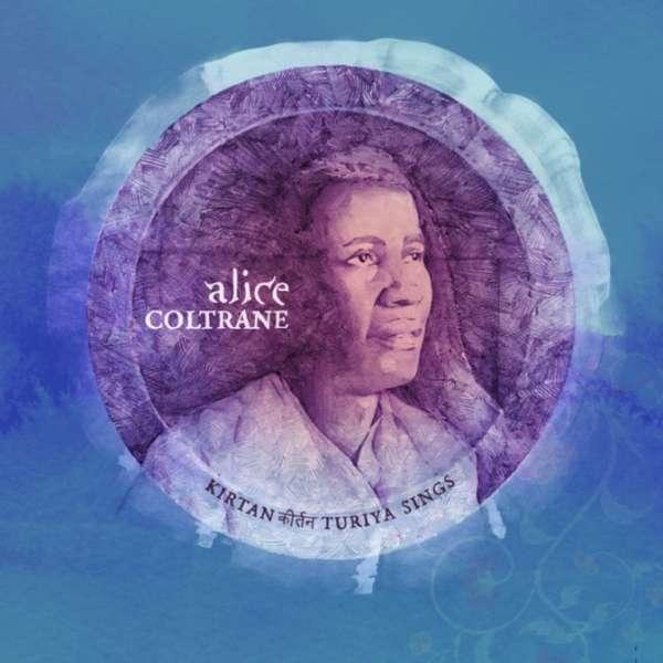 Kirtan: Turiya Sings - Alice Coltrane - Musik - VERVE - 0602435939766 - July 16, 2021