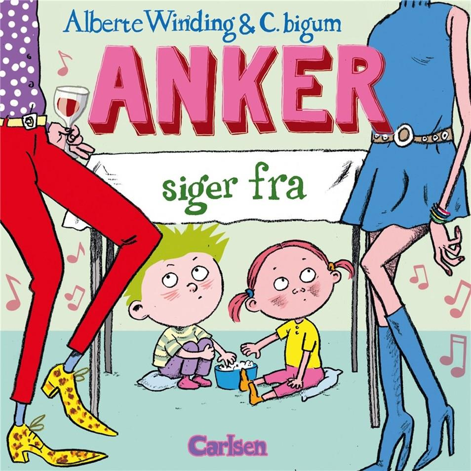 Anker: Anker (3) - Anker siger fra - Alberte Winding - Bøger - CARLSEN - 9788711907788 - August 29, 2019