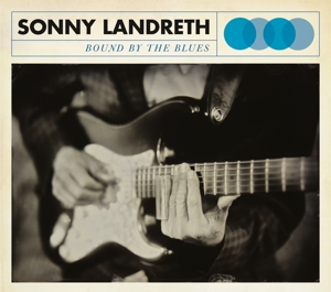 Bound By The Blues - Sonny Landreth - Musik - PROVOGUE - 0819873011798 - June 4, 2015