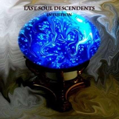 Intuition - Last Soul Descendents - Musik - CDB - 0029882561799 - April 30, 2013