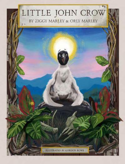 Little John Crow - Ziggy Marley - Bøger - Akashic Books,U.S. - 9781617759802 - November 4, 2021