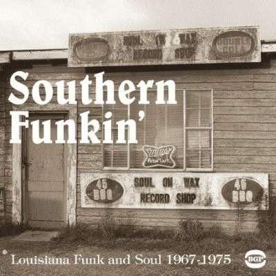 Southern Funkin Louisiana Funk & Sou - Various Artists - Musik - ACE RECORDS - 0029667516815 - July 4, 2005