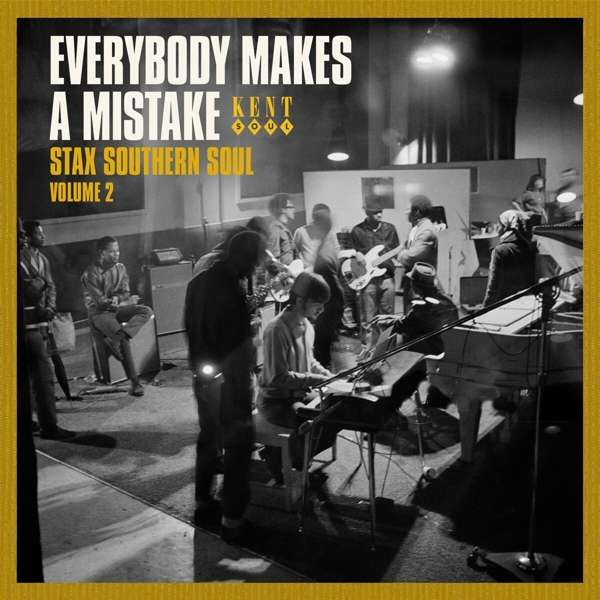 Everybody Makes A Mistake - Stax Southern Soul Volume 2 - Various Artists - Musik - KENT - 0029667101820 - March 26, 2021