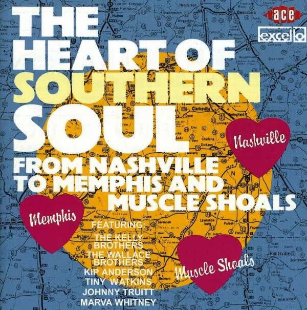 Heart Of Southern Soul - V/A - Musik - ACE - 0029667156820 - February 8, 2007