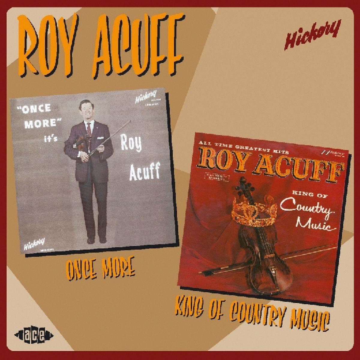 Once More It's Roy Acuff / King of Country - Acuff Roy - Musik - Ace - 0029667198820 - November 24, 2003