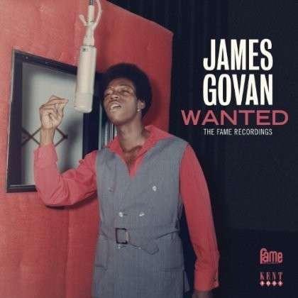 Wanted - The Fame Recordings - James Govan - Musik - KENT - 0029667239820 - June 24, 2013