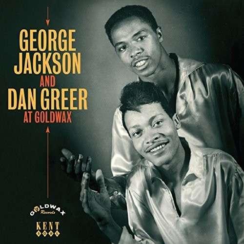 At Goldwax - Jackson, George & Dan Greer - Musik - KENT SOUL - 0029667242820 - February 5, 2015