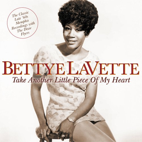 Take Another Little Piece - Betty Lavette - Musik - VARESE SARABANDE - 0030206670820 - June 30, 1990