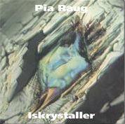 Iskrystaller - Pia Raug - Musik - STV - 0000019113821 - December 31, 2011