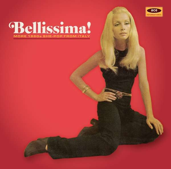Bellissima! - V/A - Musik - ACE - 0029667089821 - February 1, 2019