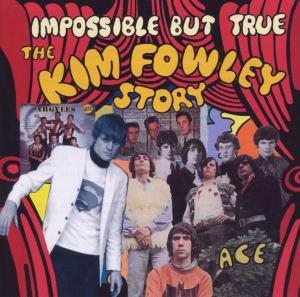 Impossible But True - Kim Fowley - Musik - ACE - 0029667188821 - June 19, 2003