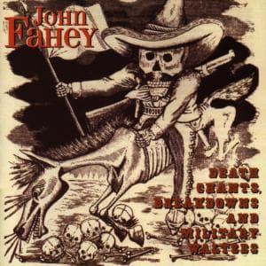 Death Chants, Breakdowns & Military Waltzes - John Fahey - Musik - TAKOMA - 0029667980821 - December 7, 1998