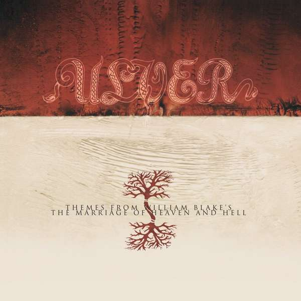 Themes From William Blake's The Marriage Of Heaven And Hell - Ulver - Musik - PEACEVILLE - 0801056891822 - September 17, 2021
