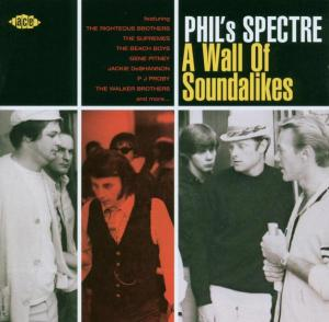 PhilS Spectre - A Wall Of Soundalikes - Various Artists - Musik - ACE RECORDS - 0029667197823 - September 29, 2003