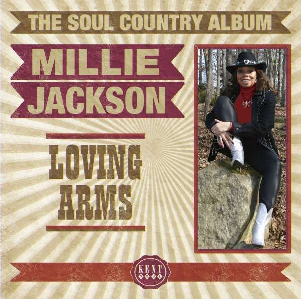 Loving Arms The Soul Country Collection - Millie Jackson - Musik - KENT - 0029667241823 - June 2, 2014