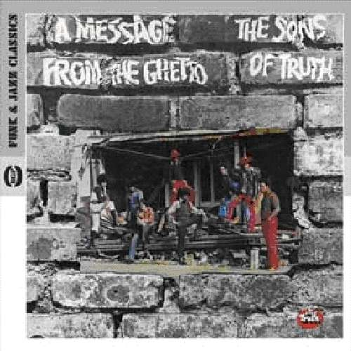 Message From The Ghetto - Sons Of Truth - Musik - ACE - 0029667522823 - December 2, 2010
