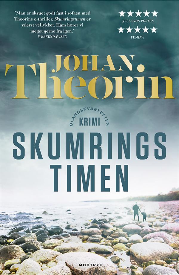 Ølandskvartetten: Skumringstimen - Johan Theorin - Bøger - Modtryk - 9788770072823 - January 23, 2020