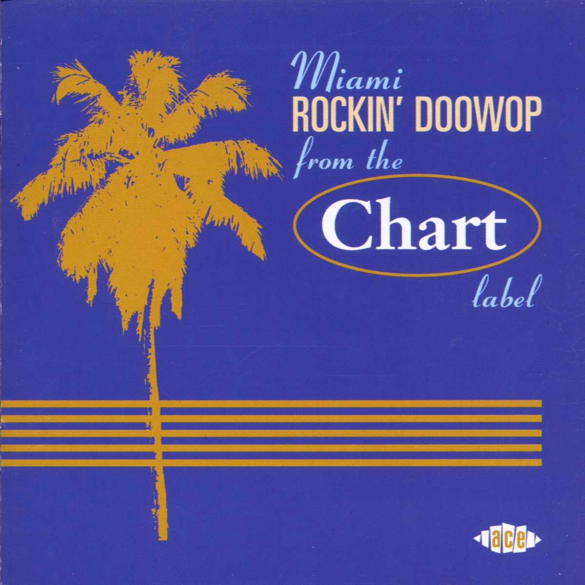 Miami Rockin' Doowop - From The Chart Label - Miami Rockin' Doowop - Musik - Ace - 0029667174824 - 1970