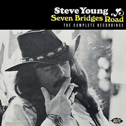 Seven Bridges Road - Steve Young - Musik - ACE - 0029667078825 - June 1, 2017