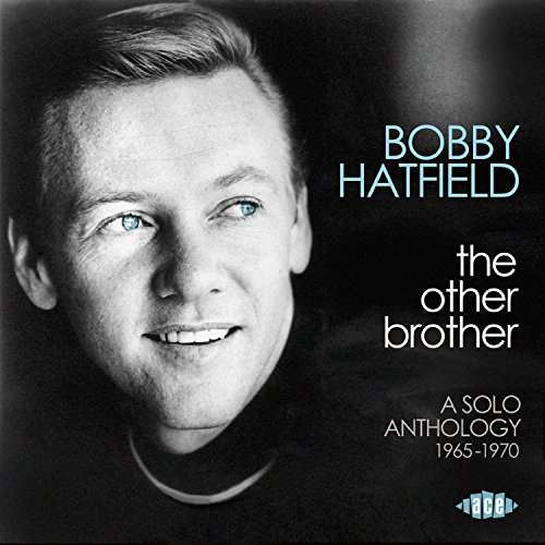 Other Brother - Bobby Hatfield - Musik - ACE - 0029667081825 - May 4, 2017