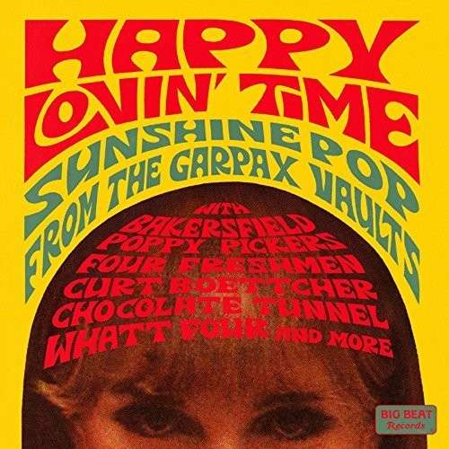 Happy Lovin Time: Sunshine Pop From The Garpax Vaults - Various Artists - Musik - BIG BEAT RECORDS - 0029667432825 - July 10, 2015