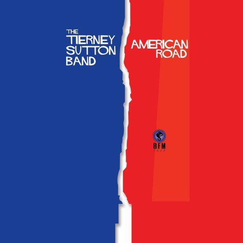 American Road - Tierney Sutton - Musik - VARESE FONTANA - 0030206240825 - September 6, 2011