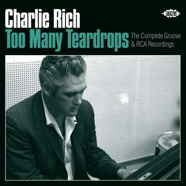 Too Many Teardrops - Charlie Rich - Musik - ACE - 0029667084826 - February 2, 2018