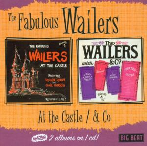 At The Castle/& Company - Wailers - Musik - BIGBEAT - 0029667422826 - May 29, 2003