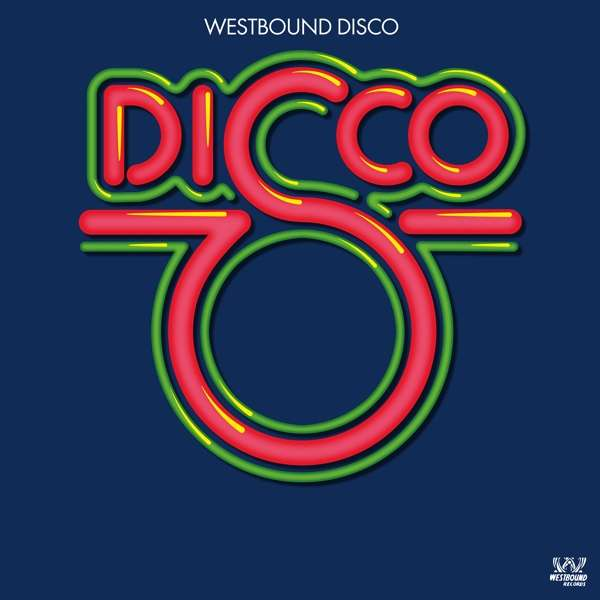 Westbound Disco - Various Artists - Musik - WESTBOUND - 0029667087827 - May 25, 2018