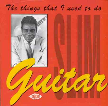 Things That I Used To Do - Guitar Slim - Musik - ACE - 0029667131827 - June 30, 1990