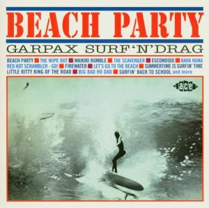Beach Party: Garpax Surf - V/A - Musik - ACE - 0029667199827 - February 23, 2004