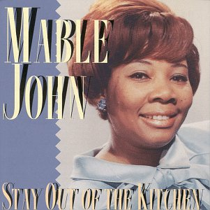 Stay Out Of The Kitchen - Mable John - Musik - STAX - 0029667064828 - April 25, 2005
