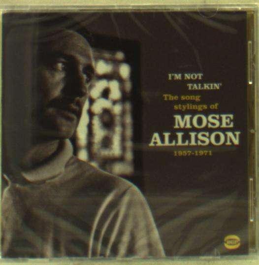I'm Not Talkin' - Mose Allison - Musik - BGP - 0029667077828 - November 3, 2016
