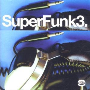 Various - Super Funk 3 - Musik - BGP - 0029667514828 - May 28, 2002