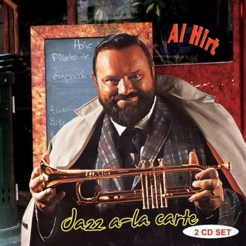 Jazz A-La Carte - Al Hirt - Musik - AIM - 0752211160829 - July 31, 2006