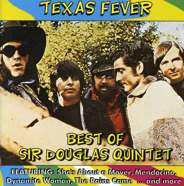 Texas Fever-best of the Sir Douglas Quintet - Sir Douglas Quintet - Musik - AIM - 0752211201829 - March 27, 2020
