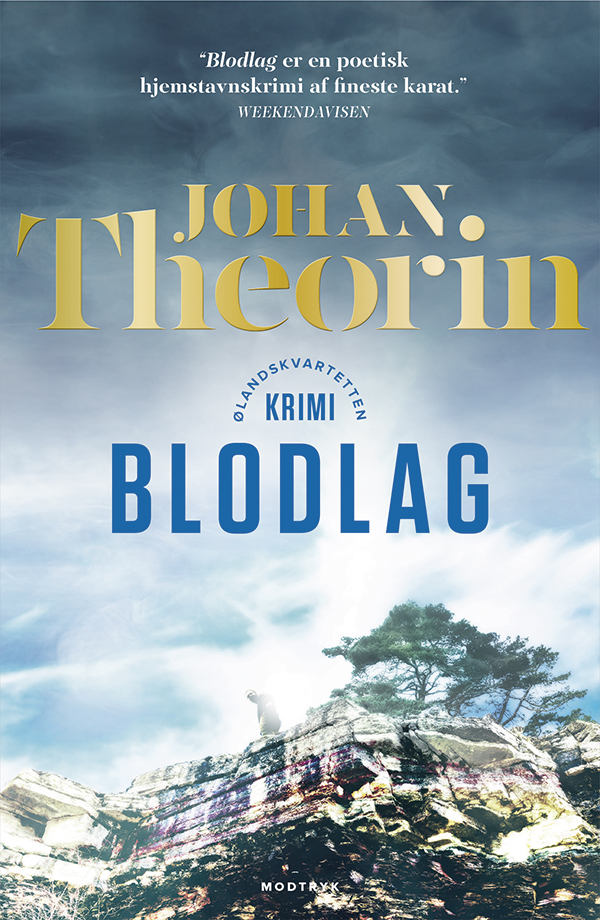 Ølandskvartetten: Blodlag - Johan Theorin - Bøger - Modtryk - 9788770072830 - January 23, 2020
