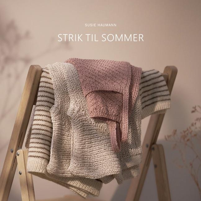 Strik til sommer - Susie Haumann - Bøger - Susie Haumann - 9788797154830 - March 19, 2021
