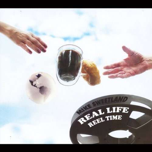 Real Life Reel Time - Mike Sweetland - Musik - Mike Sweetland - 0029882564844 - September 28, 2013