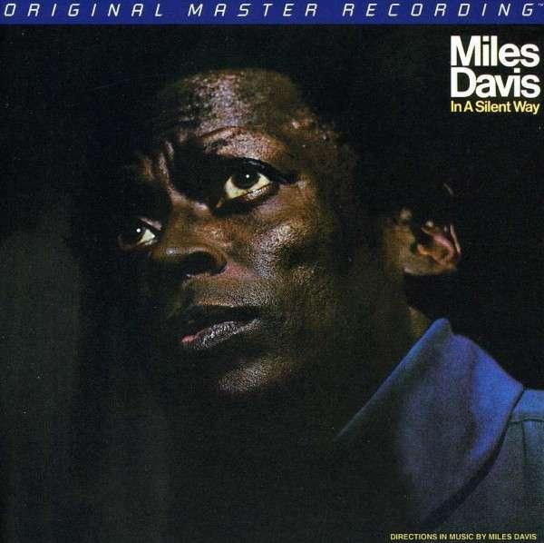In A Silent Way - Miles Davis - Musik - MOBILE FIDELITY SOUND LAB - 0821797208864 - June 30, 1990