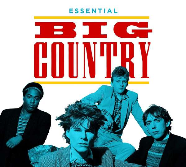 Essential - Big Country - Musik - SPECTRUM - 0602507114879 - July 10, 2020