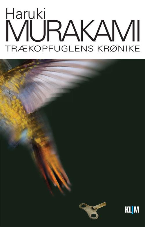 Trækopfuglens krønike PB - Haruki Murakami - Bøger - Klim - 9788779558885 - May 18, 2012