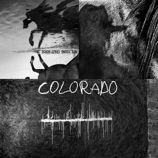 Colorado - Neil Young - Musik - Reprise - 0093624898900 - October 25, 2019