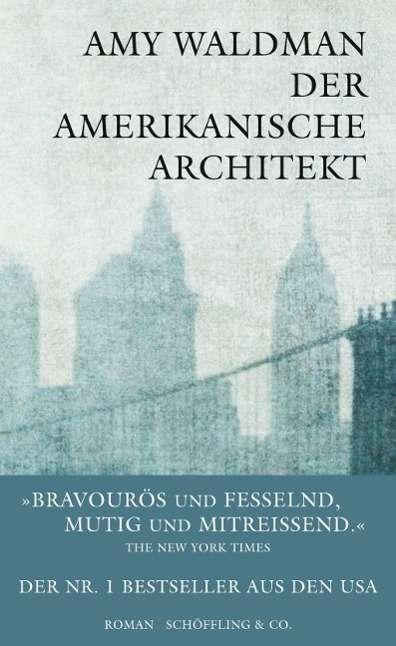 Der amerikanische Architekt - Waldman - Bøger -  - 9783895614910 -