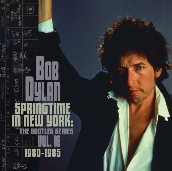 Springtime In New York: The Bootleg Series Vol. 16 - Bob Dylan - Musik - COLUMBIA - 0194398657912 - September 17, 2021
