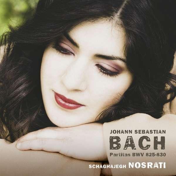 Bach Partitas Bwv 825-830 - Schaghajegh Nosrati - Musik - AVI - 4260085534913 - September 24, 2021