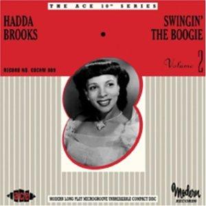 Swingin' The Boogie - Hadda Brooks - Musik - ACE - 0029667188920 - April 28, 2003