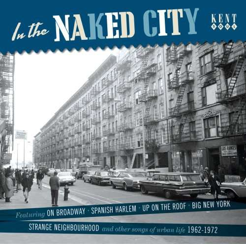 In The Naked City - V/A - Musik - KENT - 0029667229920 - May 29, 2008