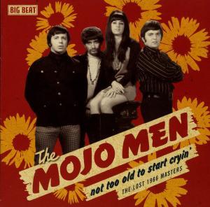 Not Too Old To Start Cryin' - Mojo Men - Musik - BIG BEAT - 0029667427920 - June 30, 2008