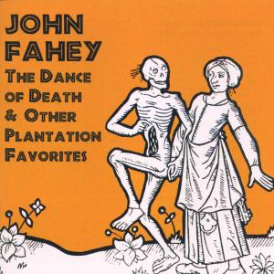 Dance Of Death & Other Pl - John Fahey - Musik - TAKOMA - 0029667980920 - September 9, 1999